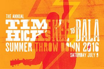 Tim Hicks Annual Summer Throwdown at The KEE to Bala