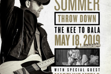 Tim Hicks Summer Throw Down at The KEE to Bala with Special Guest Madeline Merlo